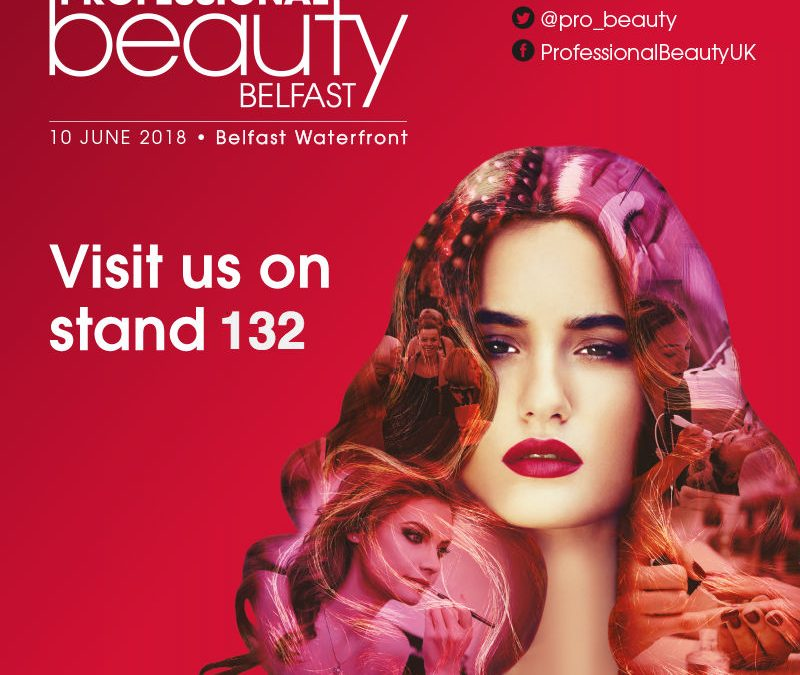 Professional Beauty Show Belfast Waterfront 2018